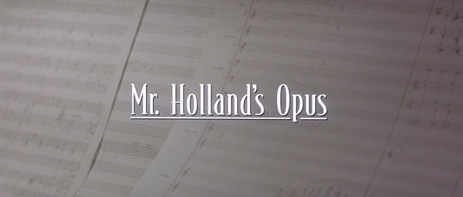 IMAGE: Mr. Holland's Opus title card