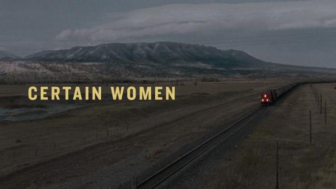 IMAGE: Certain Women title card